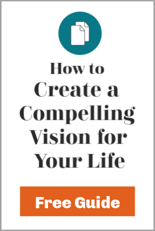 free guide - how to create a compelling visin for your life