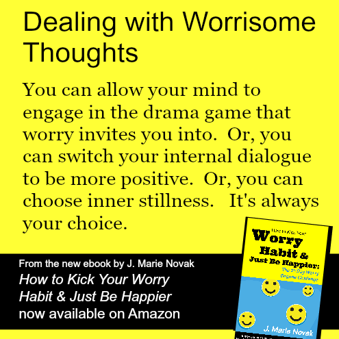 choose to give up worry and embrace peace and calm