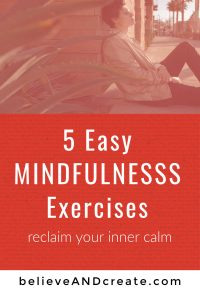 5 Easy Mindfulness Exercises you can practice anywhere