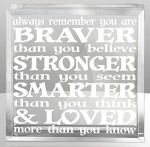 stronger braver loved paperweight