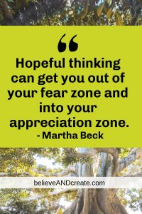 martha beck quote on moving from fear zone to appreciation zone