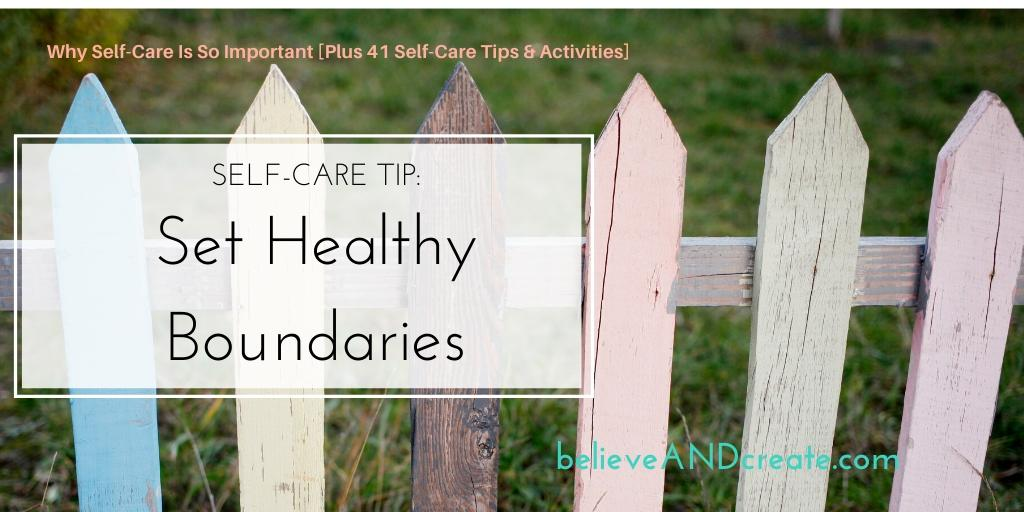 self-care tip 27 set healthy boundaries