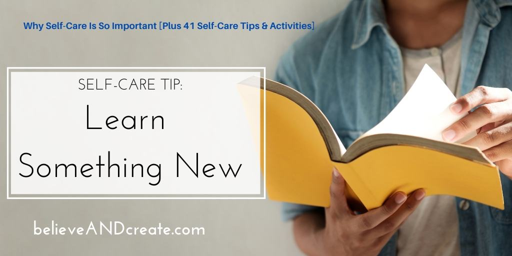 self care tip 18: learn somethiing new
