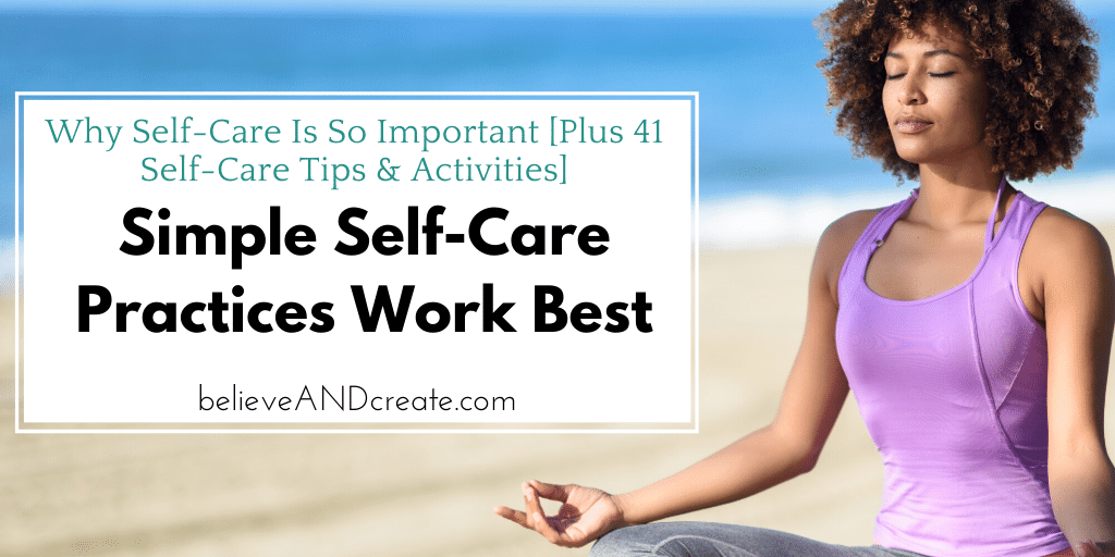 simple self-care practices work best