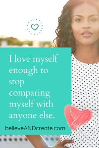 affirmation i wont compare myself to others