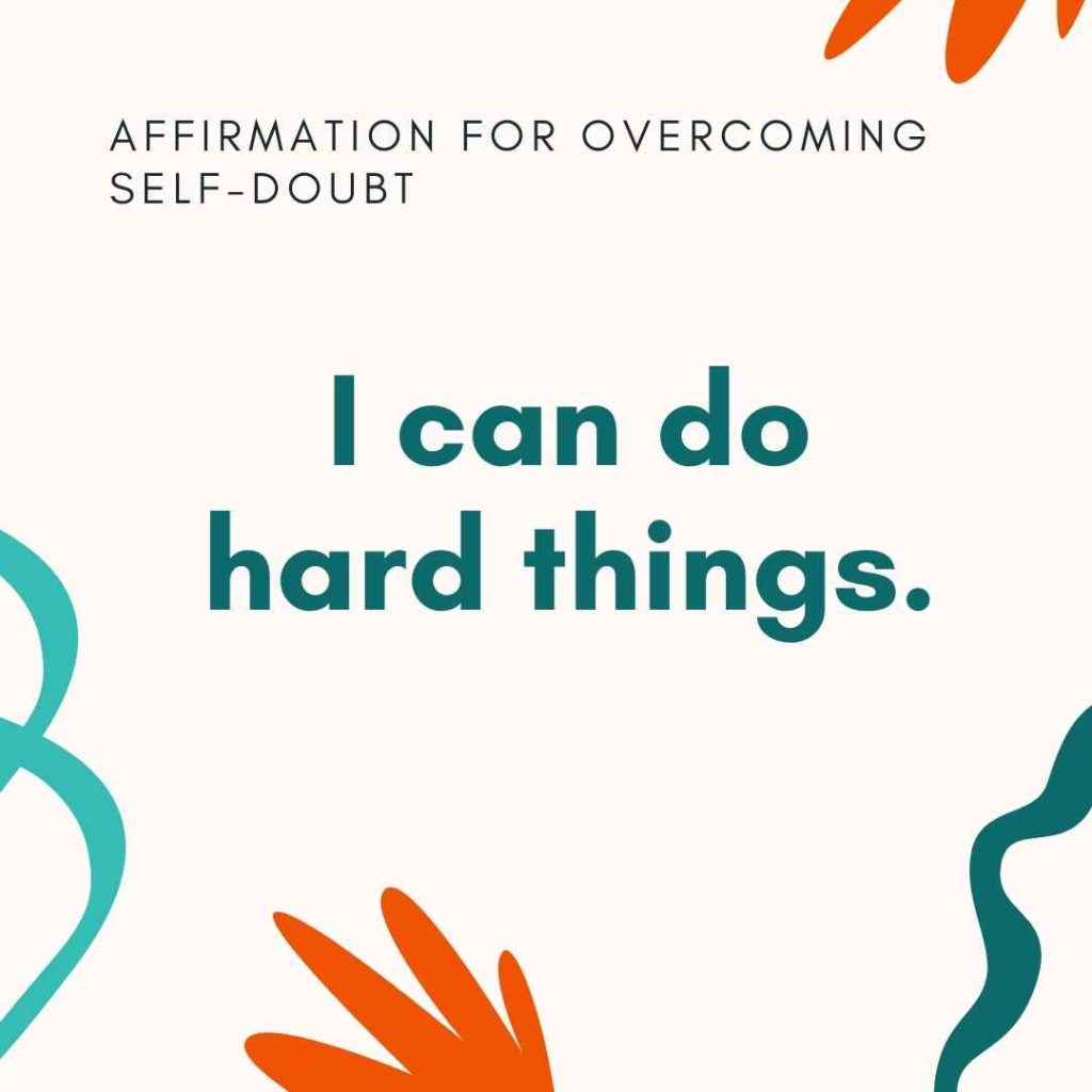 I can do hard things affirmation