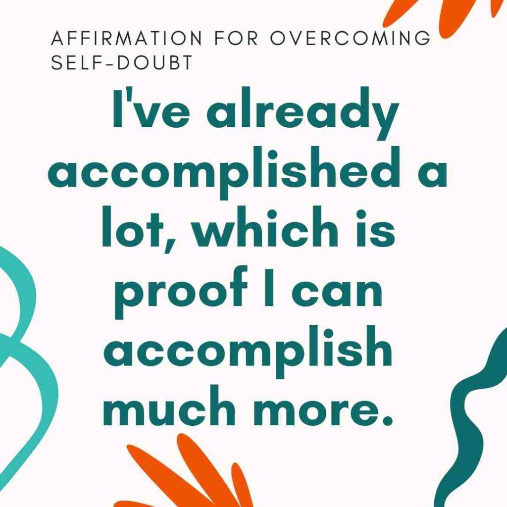 affirmation on i've accomplished a lot already