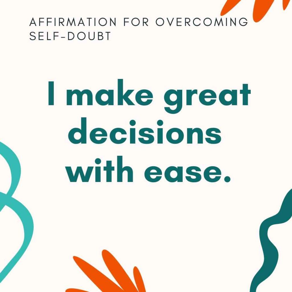 i make decisions with ease affirmation