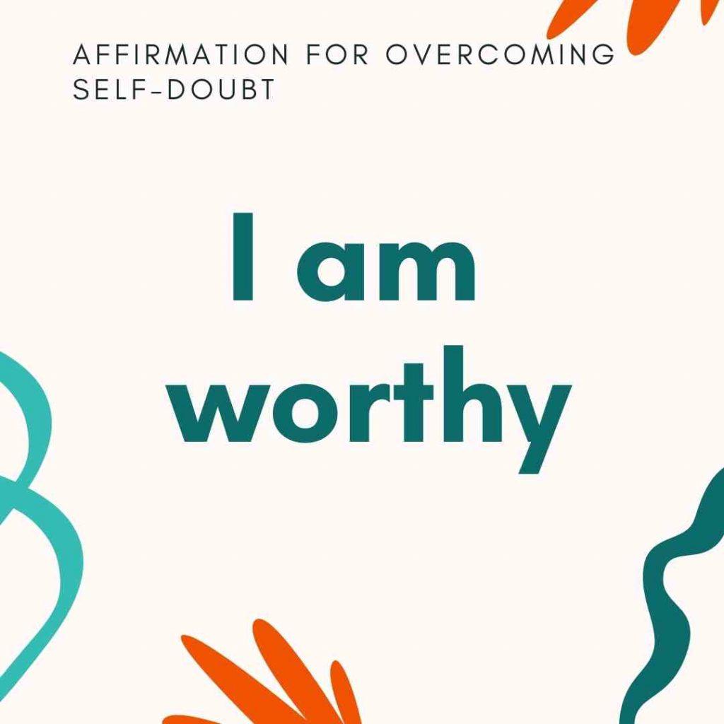 I am worthy affirmation