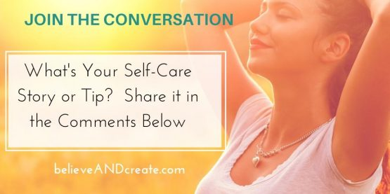 join the self-care conversation and give us your best tip