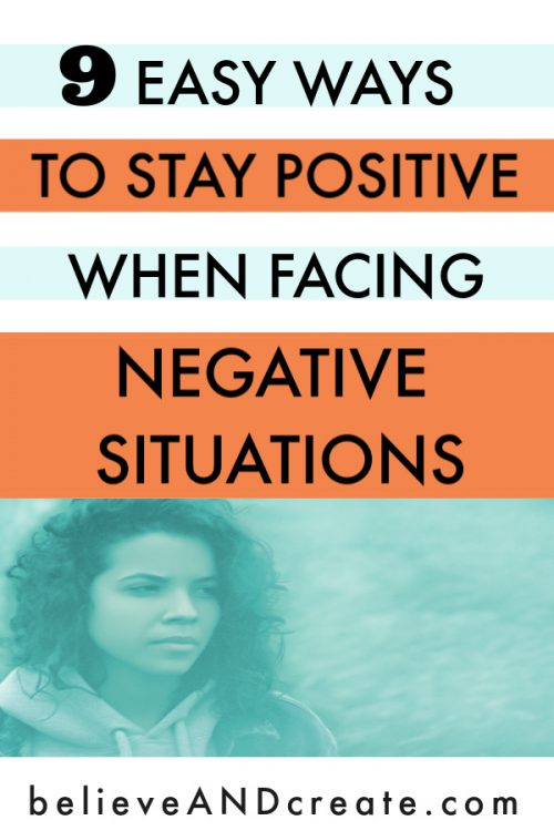 how to stay positive when facing negative people and situations