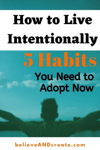 be more intentional 5 habits