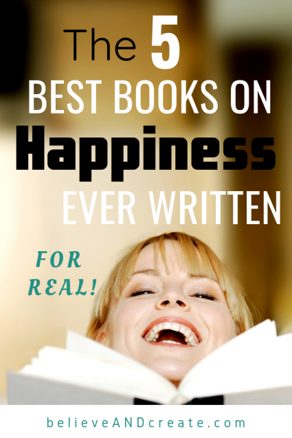 the 5 best books on happiness ever written - for real!