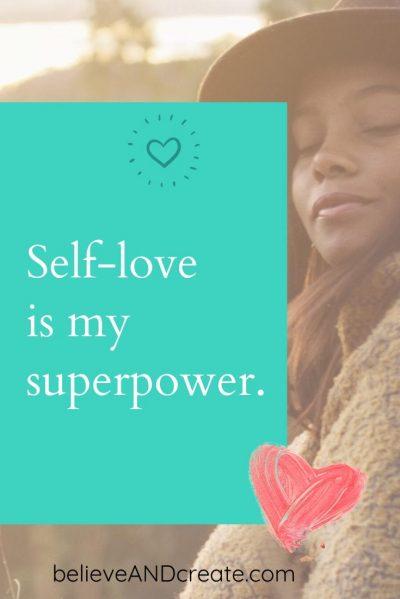 self-worth affirmation: self-love is my super power printable image